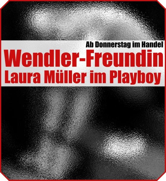 Laura Müller nackt playboy wendler freundin bilder.jpg